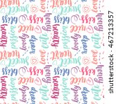 colorful pattern with lettering.... | Shutterstock .eps vector #467213357