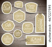 stickers on rustic wood... | Shutterstock .eps vector #467227595