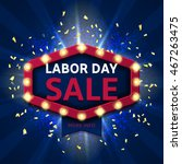 retro banner for labor day sale.... | Shutterstock .eps vector #467263475