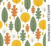 autumn leaves seamless pattern... | Shutterstock .eps vector #467316449