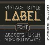 vintage label font  modern... | Shutterstock . vector #467331455