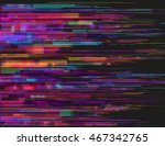 glitched horizontal stripes.... | Shutterstock .eps vector #467342765