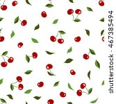 seamless pattern with cherries...   Shutterstock .eps vector #467385494