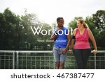 workout exercise physical... | Shutterstock . vector #467387477