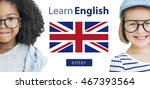 learn english language online... | Shutterstock . vector #467393564