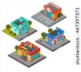 vector isometric buildings set...   Shutterstock .eps vector #467397371
