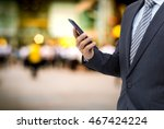 isolated business man hold the... | Shutterstock . vector #467424224