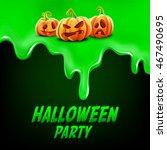 slime for halloween | Shutterstock .eps vector #467490695