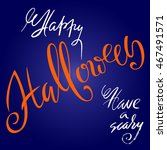happy halloween text. vector... | Shutterstock .eps vector #467491571