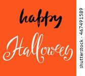 happy halloween text. vector... | Shutterstock .eps vector #467491589