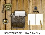 vintage typewriter and coffee... | Shutterstock . vector #467516717