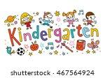 kindergarten unique hand... | Shutterstock .eps vector #467564924