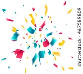 confetti explosion on white... | Shutterstock .eps vector #467589809