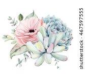 watercolor succulent... | Shutterstock . vector #467597555