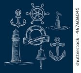 hand drawn marine objects set.... | Shutterstock .eps vector #467606045