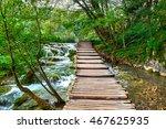wooden road trail in plitvice... | Shutterstock . vector #467625935