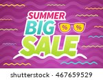 seasonal summer big sale... | Shutterstock .eps vector #467659529