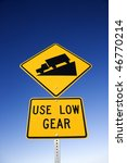 'use Low Gear' And Steep Grade...