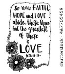 so now faith  hope and love... | Shutterstock .eps vector #467705459