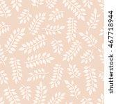 leaves. seamless pattern | Shutterstock .eps vector #467718944