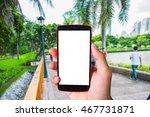 hand holding smartphone white...   Shutterstock . vector #467731871
