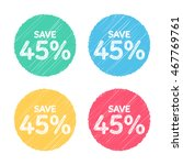 45  off. sale and discount... | Shutterstock .eps vector #467769761