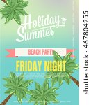 beach party background. vector... | Shutterstock .eps vector #467804255