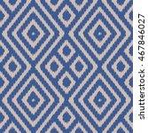 ikat pattern seamless... | Shutterstock .eps vector #467846027
