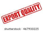 export quality red stamp text... | Shutterstock .eps vector #467933225