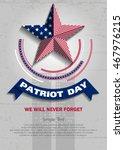 patriot day. vector... | Shutterstock .eps vector #467976215