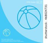 web line icon. children's ball  ... | Shutterstock .eps vector #468024731