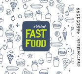 fast food. vector illustration  ... | Shutterstock .eps vector #468051599