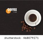 white cup of black coffee with... | Shutterstock .eps vector #468079271