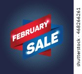 february sale arrow tag sign. | Shutterstock .eps vector #468266261