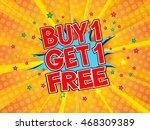 buy1 get1 free  wording in... | Shutterstock .eps vector #468309389