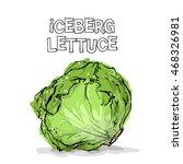 hand draw of iceberg lettuce.... | Shutterstock .eps vector #468326981