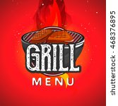 grill menu with barbecue grill... | Shutterstock .eps vector #468376895