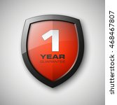 shield with a guarantee 1 year... | Shutterstock .eps vector #468467807