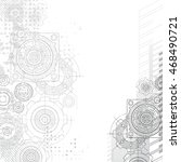 gears background. under... | Shutterstock . vector #468490721