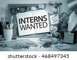 interns wanted concept | Shutterstock . vector #468497345
