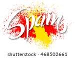 hand written spain. vector... | Shutterstock .eps vector #468502661