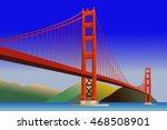 golden gate bridge in san...   Shutterstock .eps vector #468508901