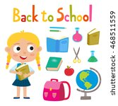 back to school set with girl... | Shutterstock .eps vector #468511559