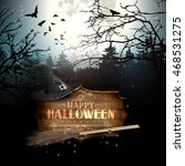 halloween creepy forest with... | Shutterstock .eps vector #468531275