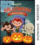 vintage halloween poster design ... | Shutterstock .eps vector #468544829