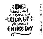 one kind word can change...   Shutterstock .eps vector #468545714