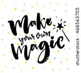 make your own magic....