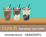 vietnamese iced coffee called... | Shutterstock .eps vector #468604091
