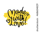 quote made with love. the trend ... | Shutterstock .eps vector #468604829