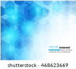 vector. abstract. science... | Shutterstock .eps vector #468623669